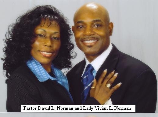 Pastor David Norman and First Lady Vivian Norman